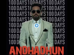 Ayushmann Khurrana S Andhadhun Completes 100 Days At The Box Office