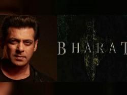 Bharat Salman Khan Starer Film S Teaser Release Date A Dialogue Gone Viral
