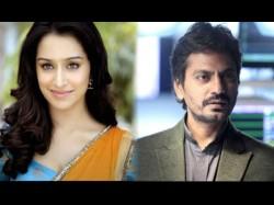 Nawazuddin Siddiqiu Will Romance With Shraddha Kapoor In Bole Chudiyan