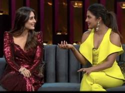 Koffee With Karan Season 6 Priyanka Chopra Calls Sanju Overrated Kareena Takes A Dig
