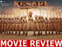 Kesari Movie Review Kesari Film Rating Kesari Film Story Akshay Kumar Anurag Singh Parineeti Chopra