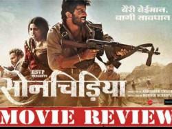 Sonchiriya Movie Review Sushant Singh Rajput Bhumi Pednekar Sonchirya Story Sonchiriya Rating