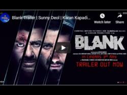 Blank Sunny Deol And Karan Kapadia Starrer Film Blank Trailer Release