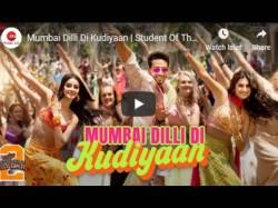 Mumbai Dilli Di Kudiyaan Tiger Tara And Ananya Starrer Soty 2 Song Release